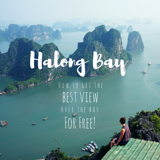 How to get the best view over Halong Bay FOR FREE!