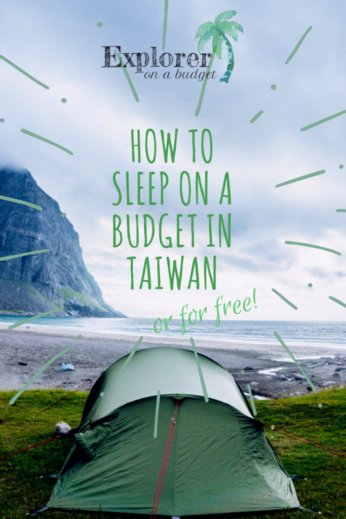 How to sleep on a budget in Taiwan -- or where to pitch your tent