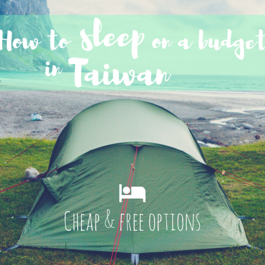 How to sleep on a budget in Taiwan - cheap and free options